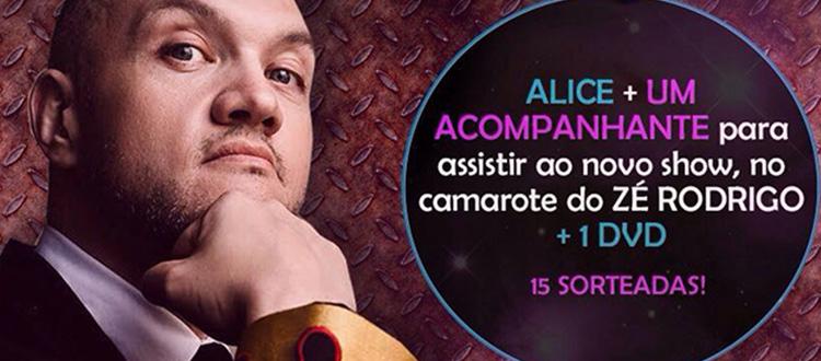Zé Rodrigo e as Alice's mais uma vez…