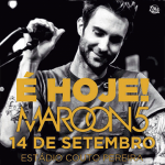 Vai no show do Maroon 5? Se liga nas dicas…