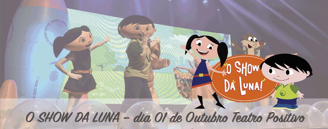 O show da Luna desembarca em Curitiba