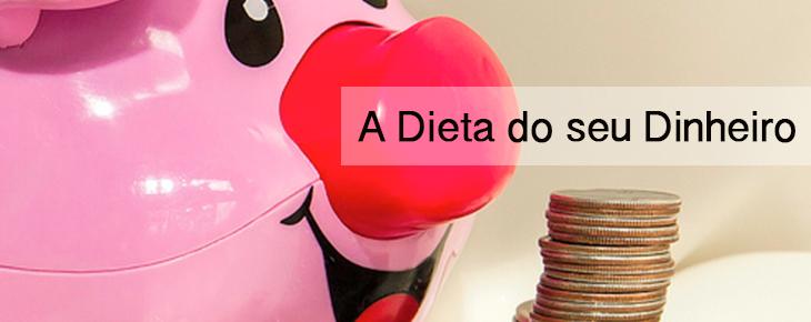 A Dieta do Dinheiro