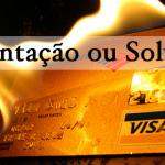 Cartão de crédito: tentação ou solução?