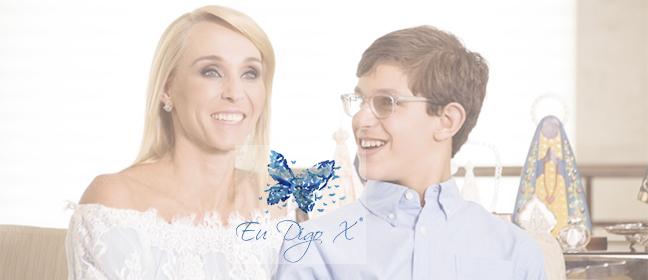 Ter um filho com Autismo e com Síndrome do X Frágil é lutar incansavelmente por respeito e reconhecimento