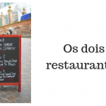 Os dois restaurantes
