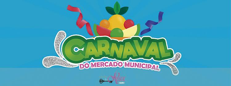 Neste sábado a folia será no Mercado Municipal