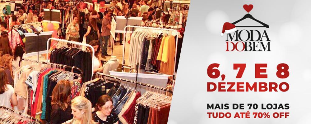 17º Bazar Moda do Bem acontece nos dias 06, 07 e 08 de dezembro