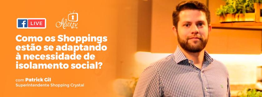 Como os Shoppings estão se adaptando à necessidade de isolamento social?