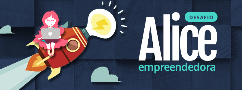 Desafio Alice Empreendedora