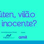 GLÚTEN: Vilão ou inocente?