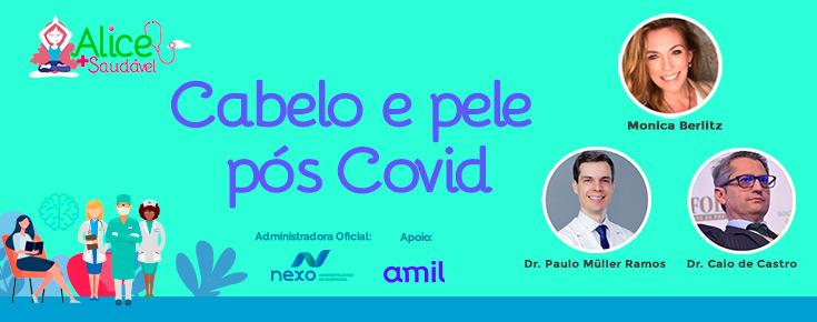 Pele e cabelos de pacientes Pós COVID-19